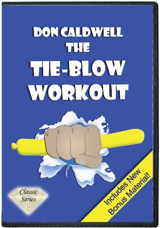 The Tie-Blow WorkOut