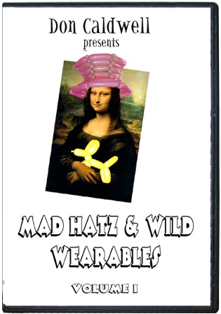 Mad Hatz and Wild Wearables Volume 1