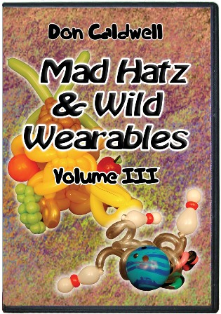 Mad Hatz and Wild Wearables Volume 3